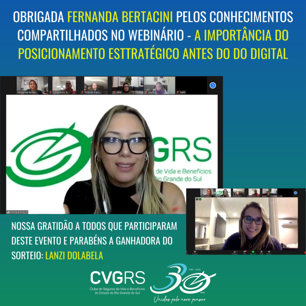 A Presidente do CVG RS - Andréia Araújo comanda webinário com a especialista em marketing estratégico - Fernanda Bertacini
